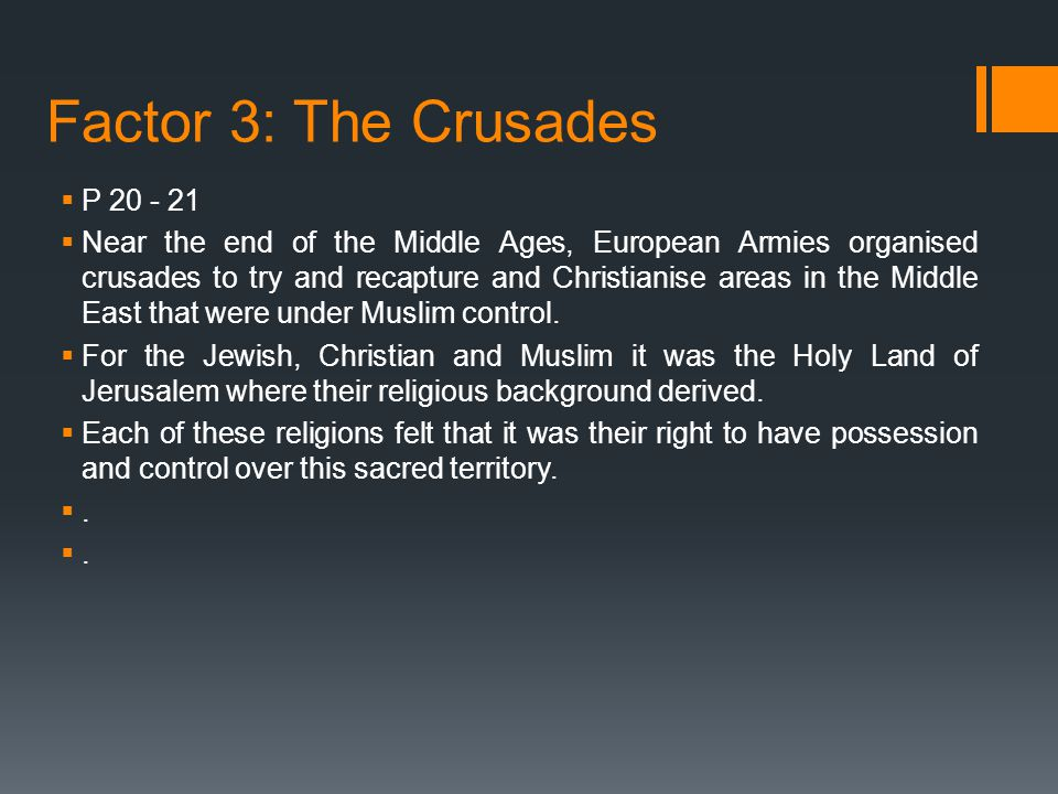 Factor 3: The Crusades P 20 - 21