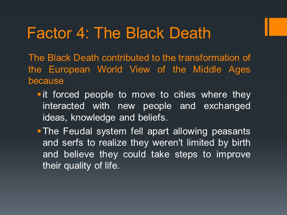 Factor 4: The Black Death