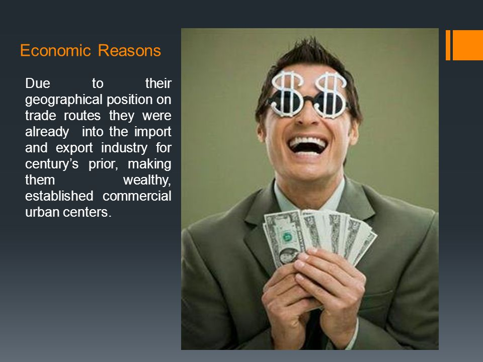 Economic Reasons