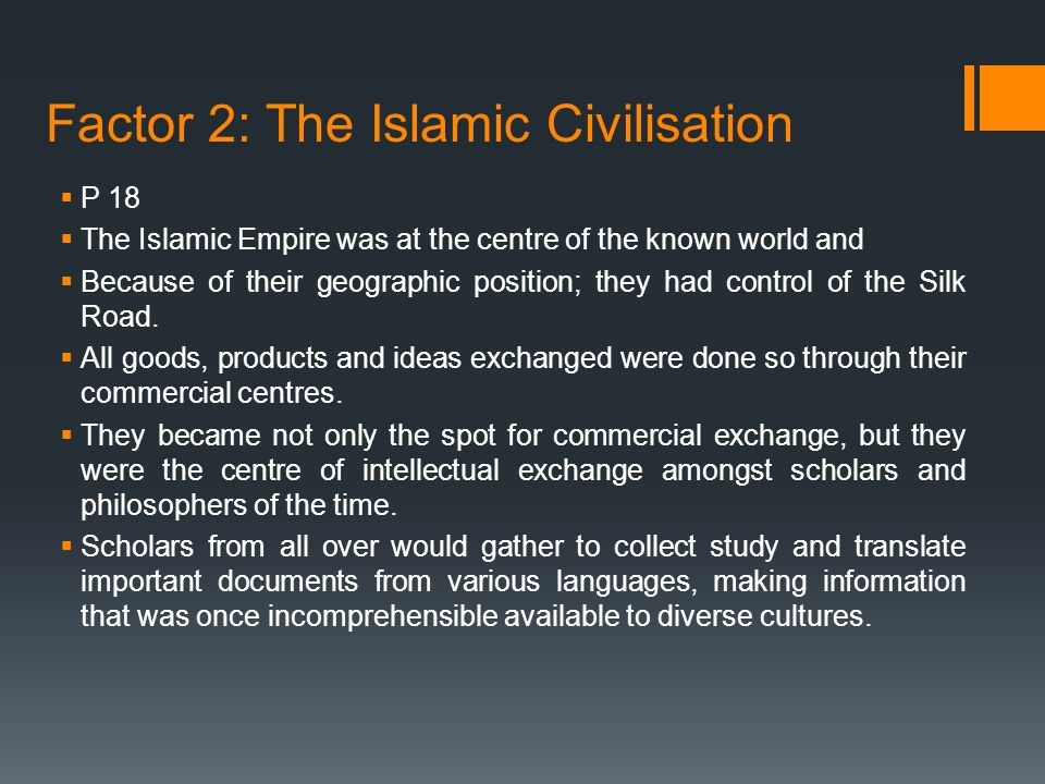 Factor 2: The Islamic Civilisation
