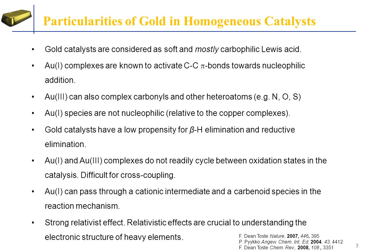 Particularities of Gold in Homogeneous Catalysts