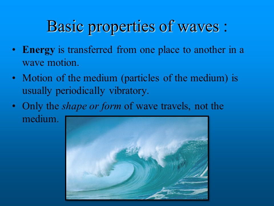 Basic properties of waves :