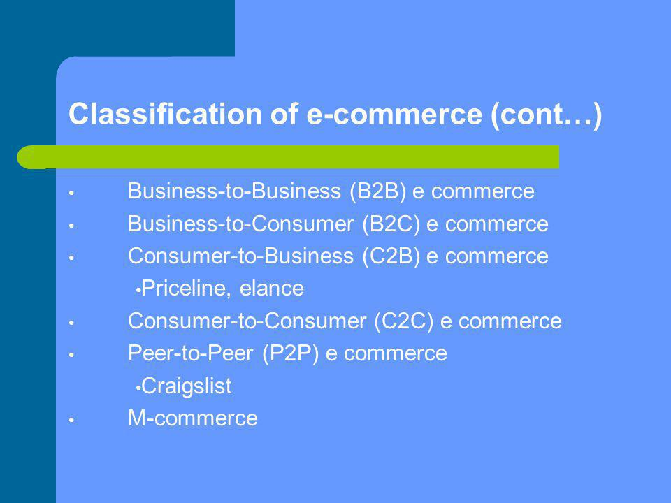 Classification of e-commerce (cont…)‏