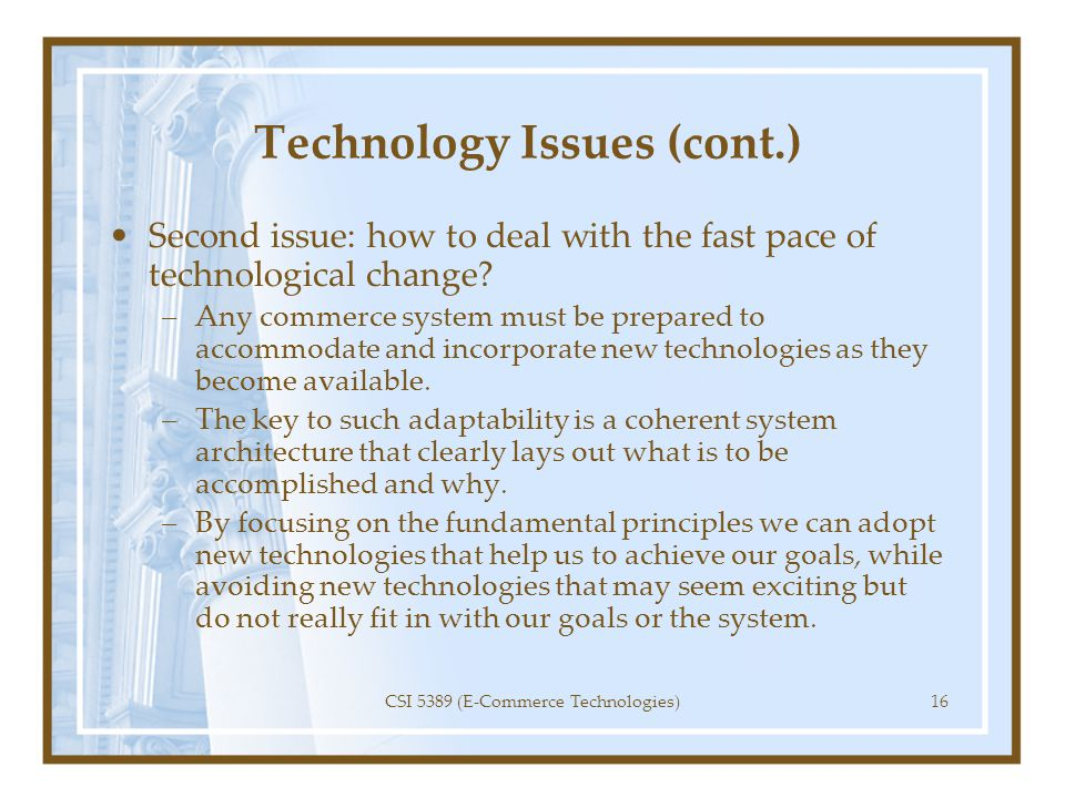 Technology Issues (cont.)