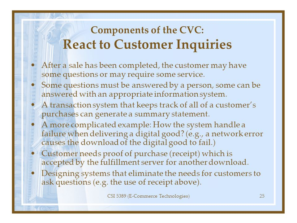 Components of the CVC: React to Customer Inquiries