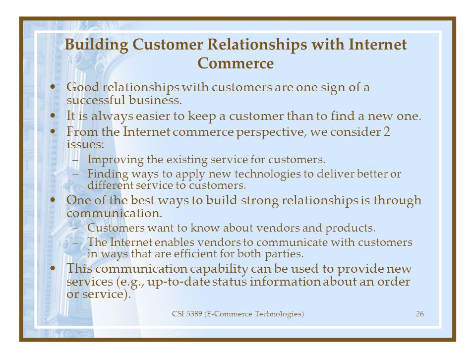 Building Customer Relationships with Internet Commerce
