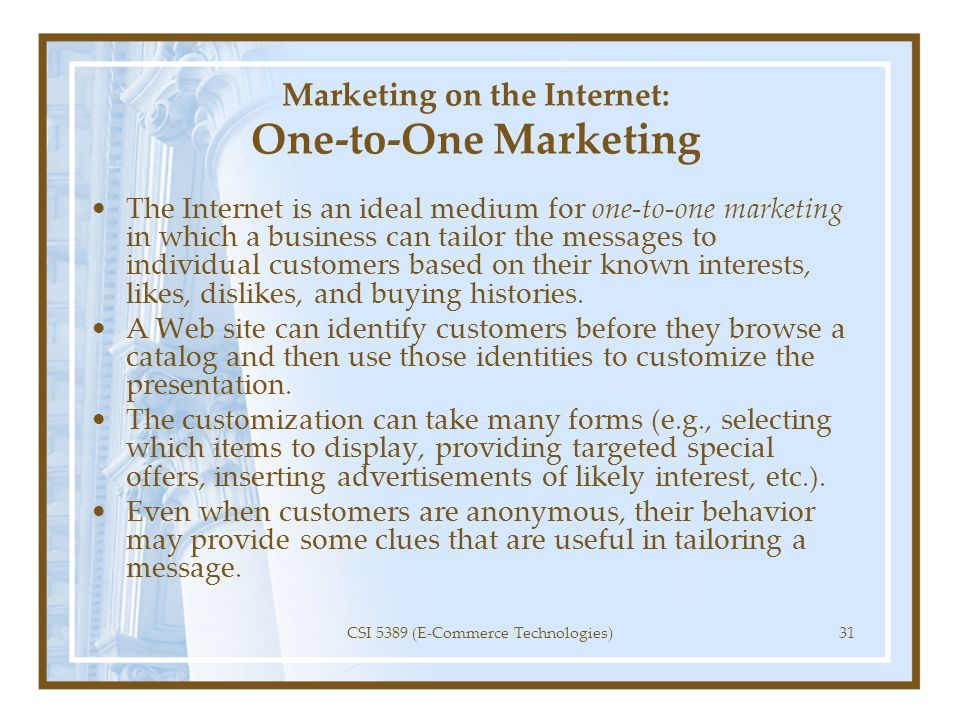 Marketing on the Internet: One-to-One Marketing