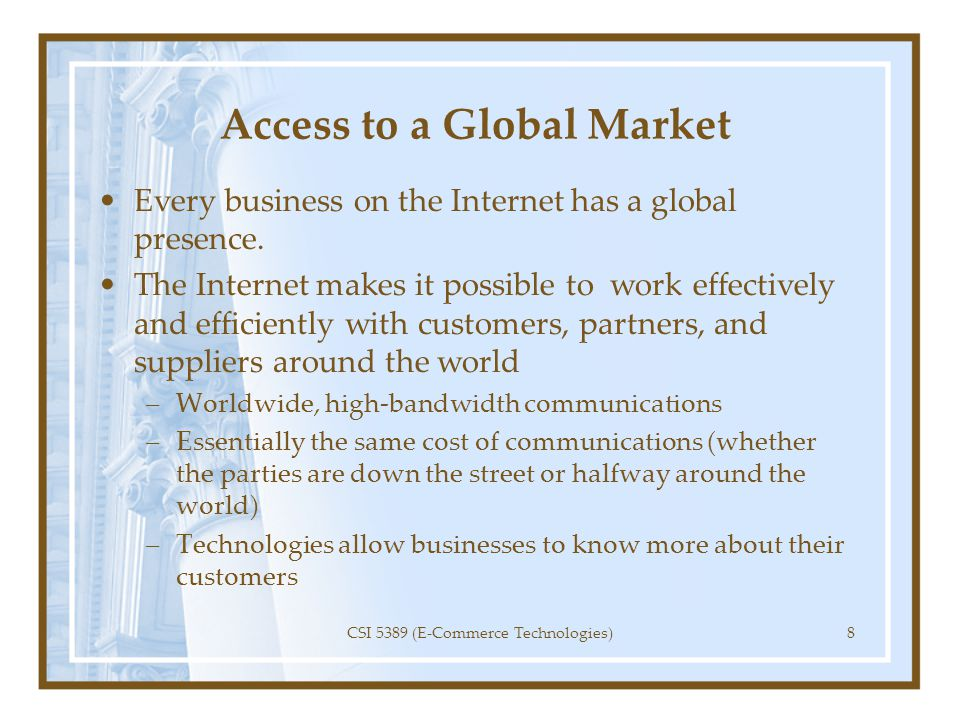 Access to a Global Market