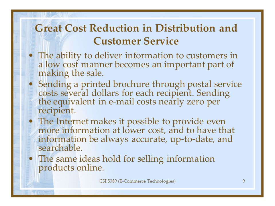 Great Cost Reduction in Distribution and Customer Service