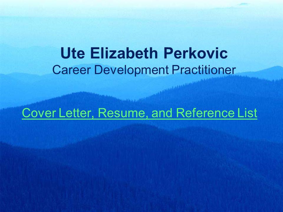 Ute Elizabeth Perkovic Career Development Practitioner