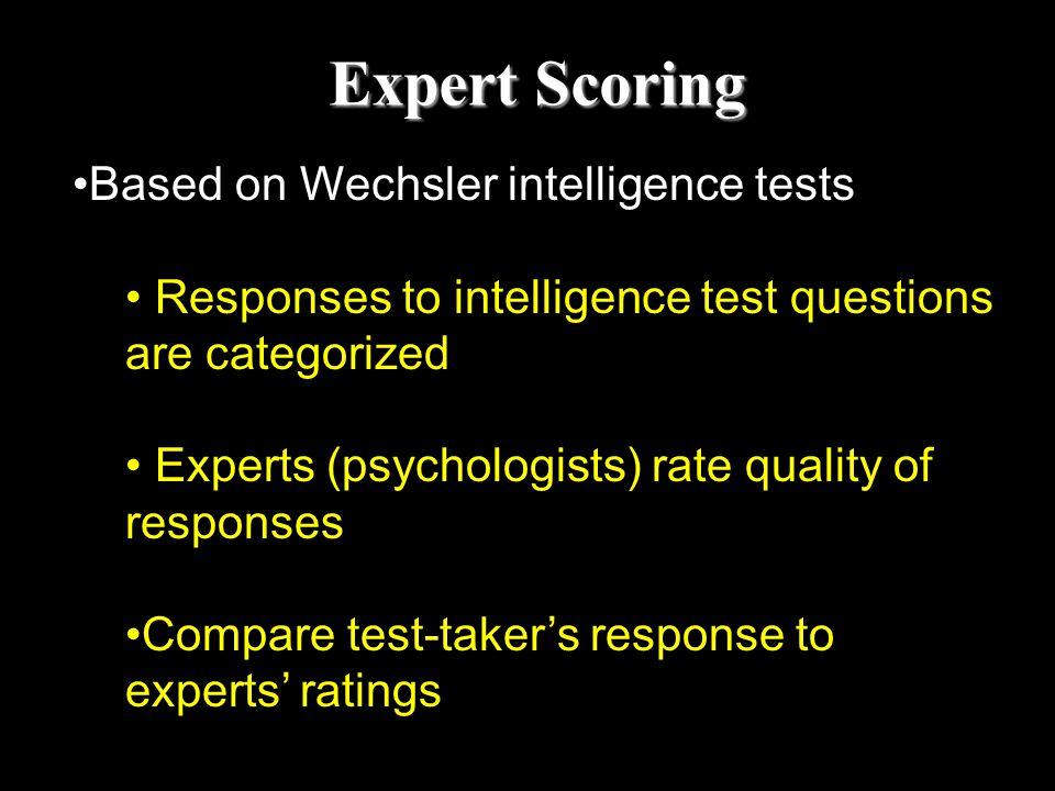 Expert Scoring Based on Wechsler intelligence tests