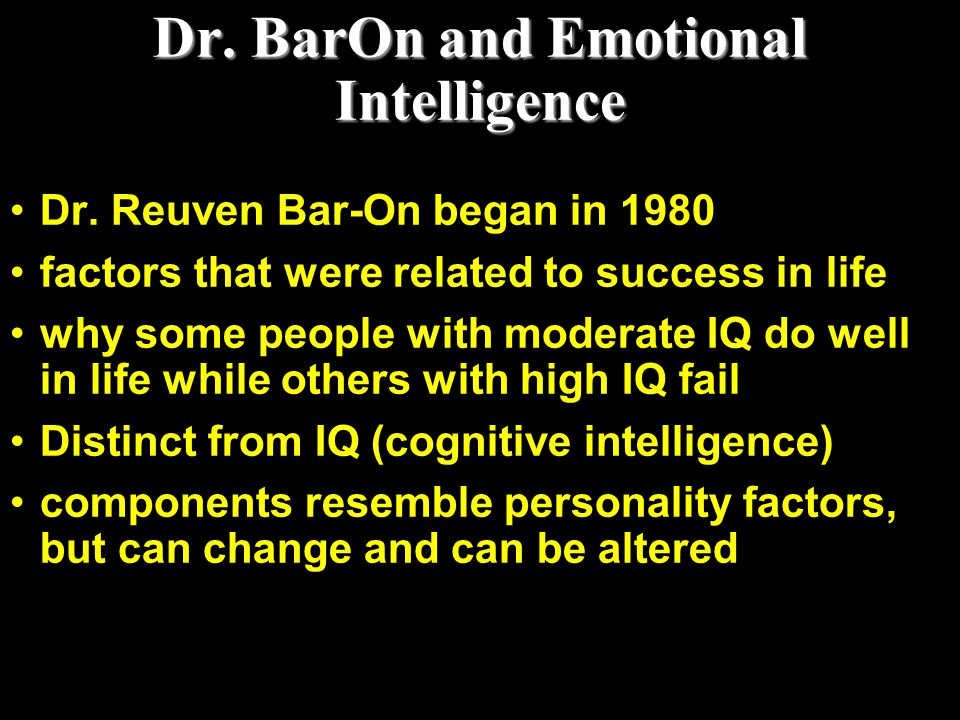 Dr. BarOn and Emotional Intelligence