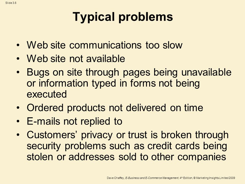 Typical problems Web site communications too slow