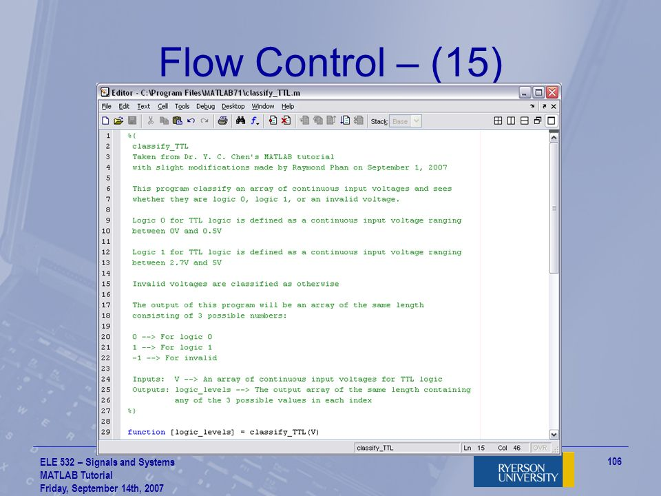 Flow Control – (15) ELE 532 – Signals and Systems MATLAB Tutorial