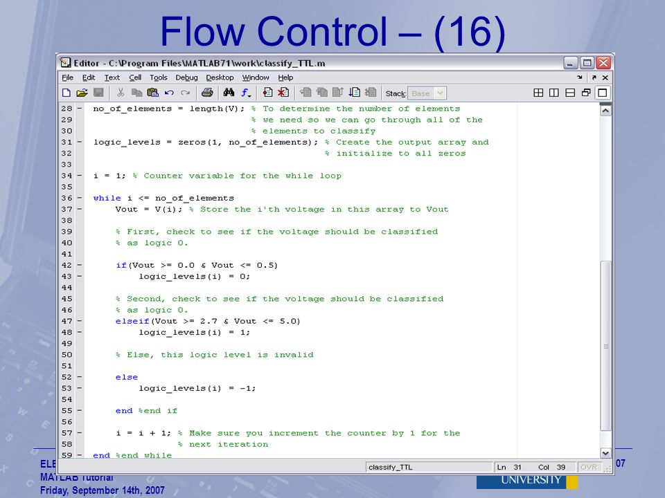Flow Control – (16) ELE 532 – Signals and Systems MATLAB Tutorial