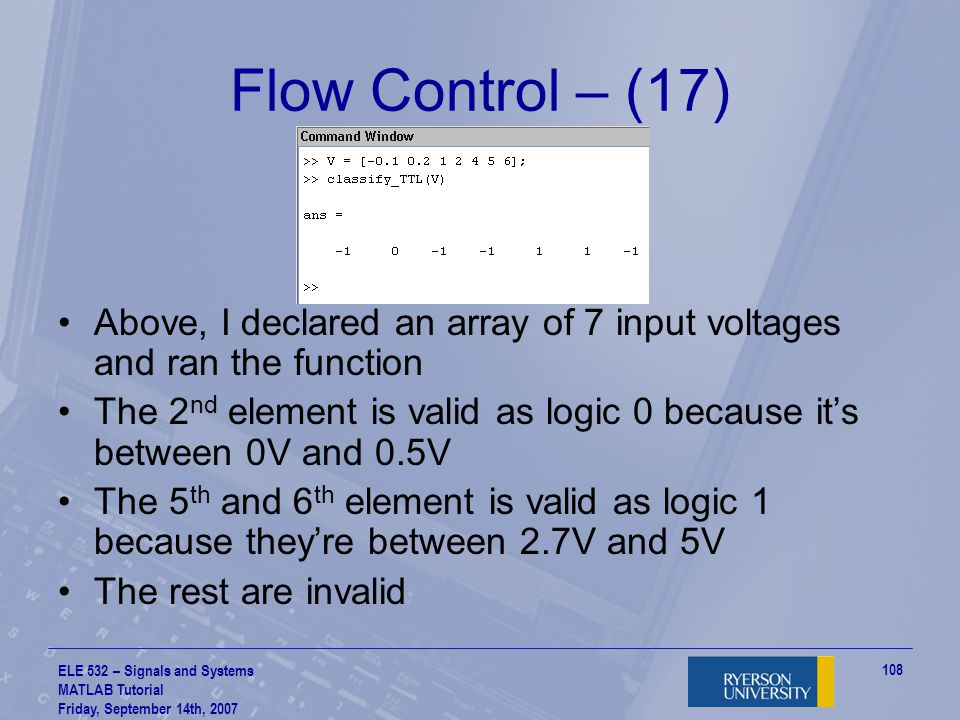 Flow Control – (17) Above, I declared an array of 7 input voltages and ran the function.