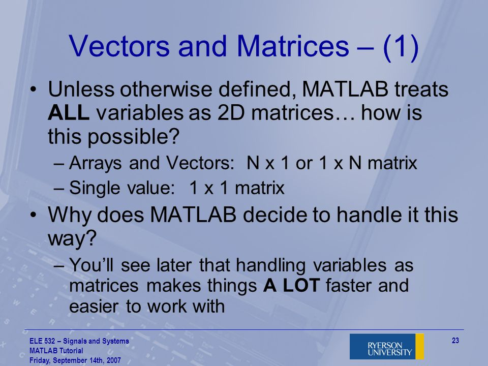 Vectors and Matrices – (1)