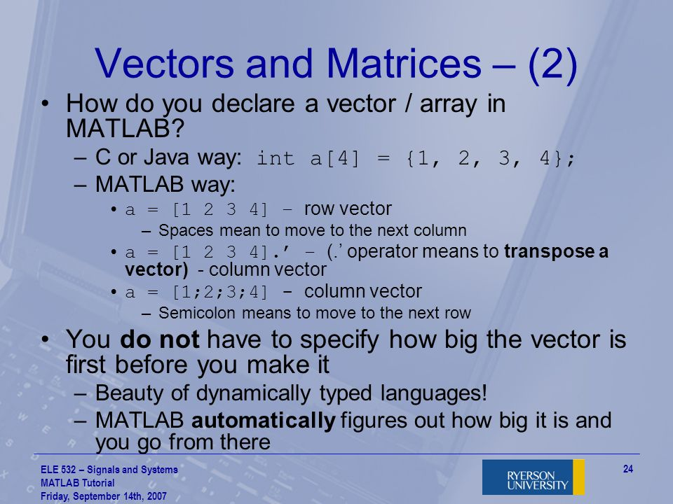 Vectors and Matrices – (2)