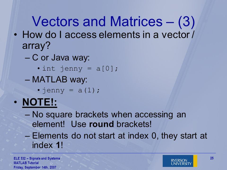 Vectors and Matrices – (3)