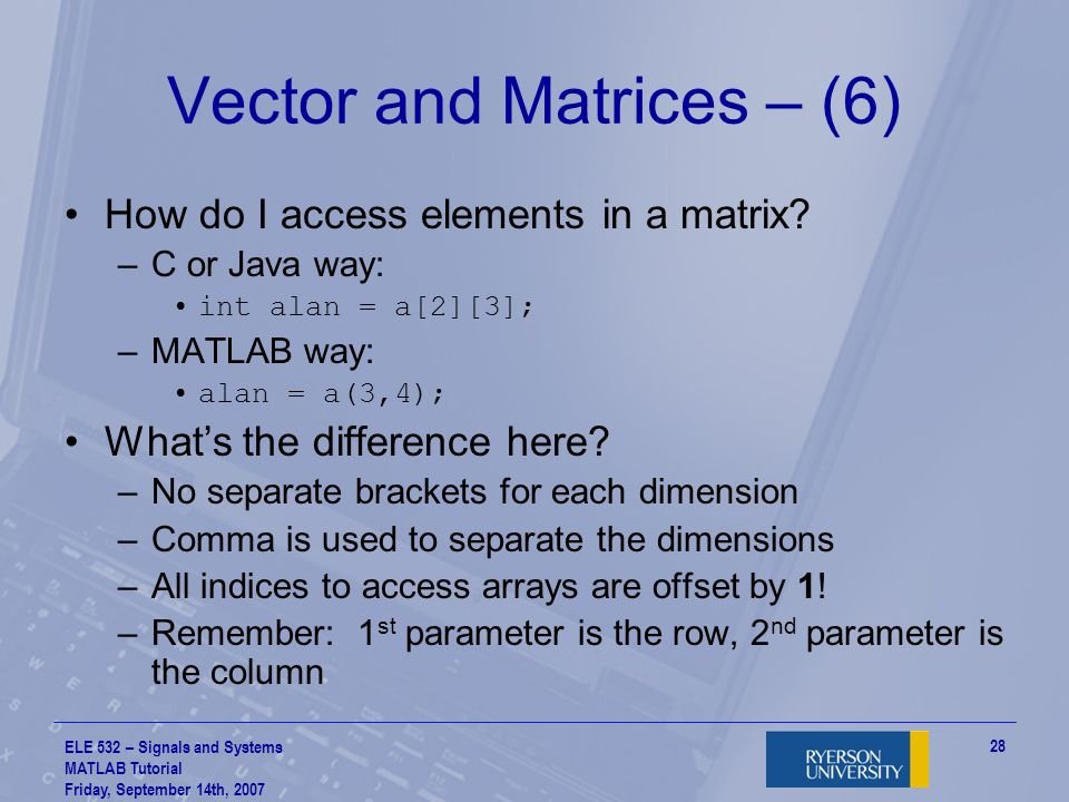 Vector and Matrices – (6)