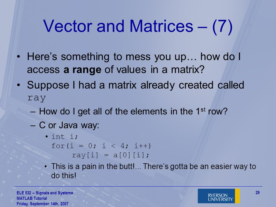 Vector and Matrices – (7)
