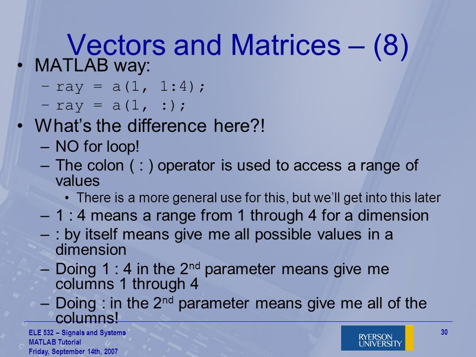 Vectors and Matrices – (8)