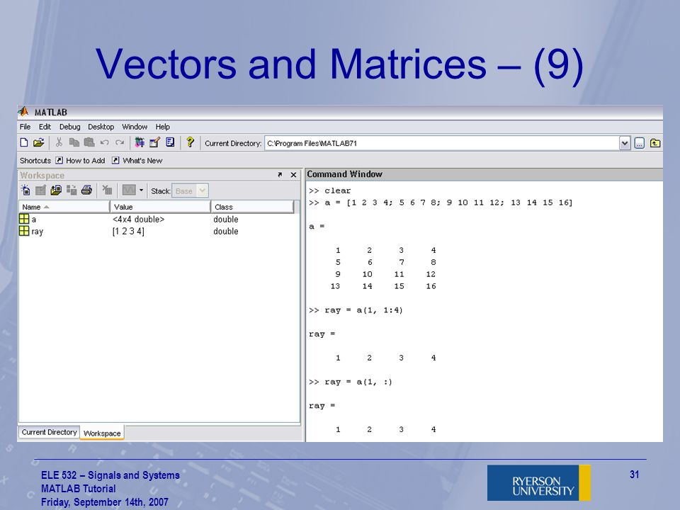 Vectors and Matrices – (9)