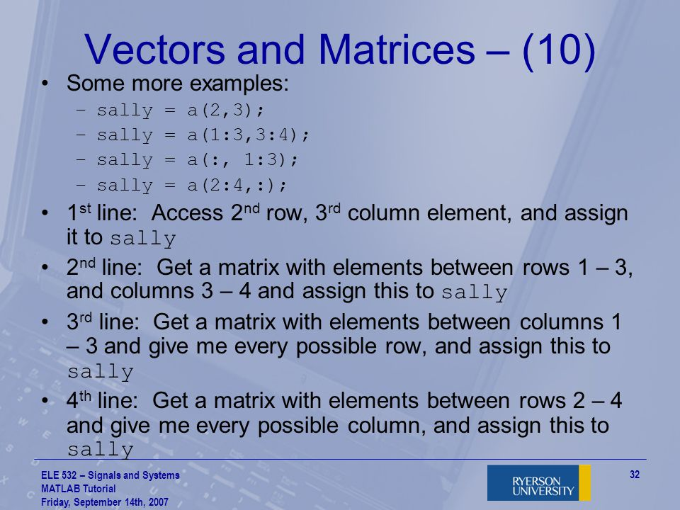 Vectors and Matrices – (10)