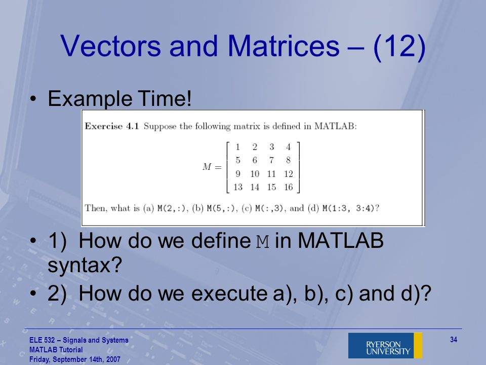 Vectors and Matrices – (12)