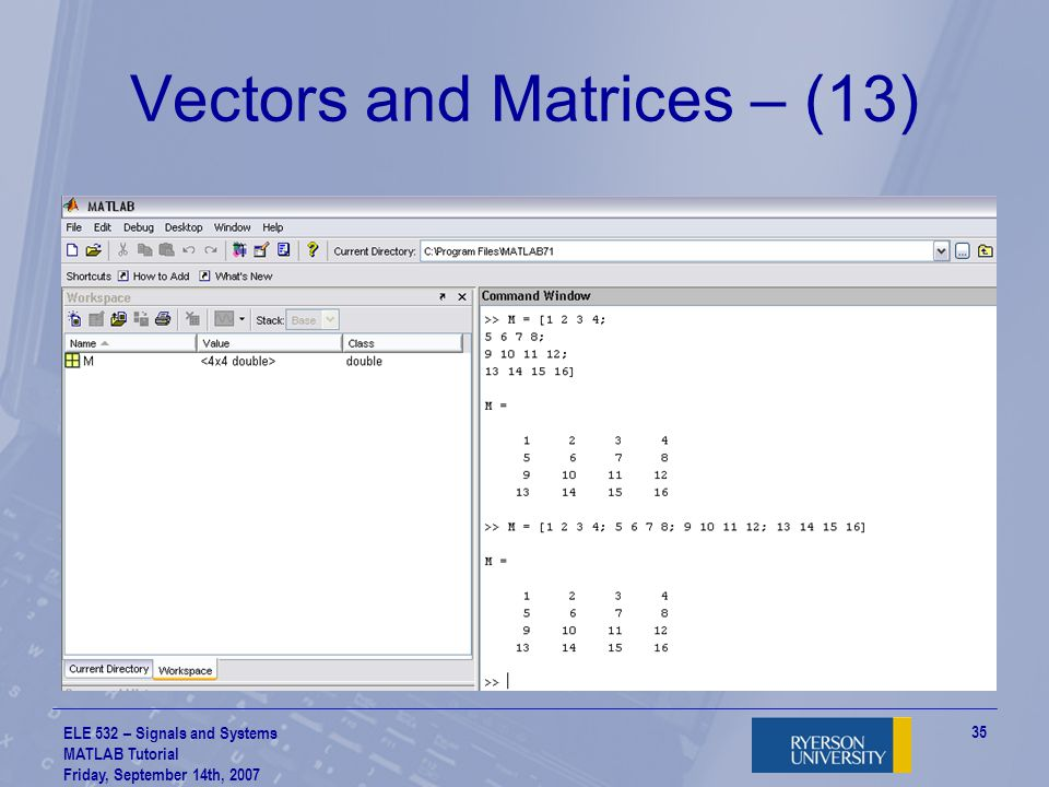 Vectors and Matrices – (13)