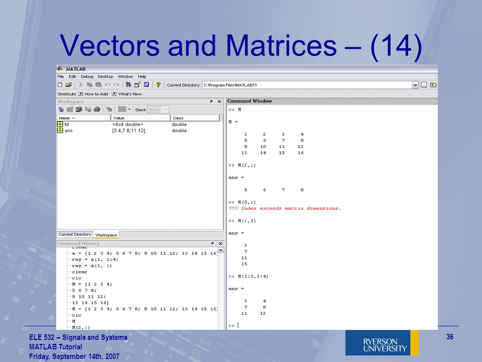 Vectors and Matrices – (14)