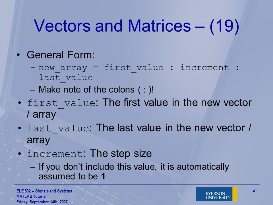 Vectors and Matrices – (19)