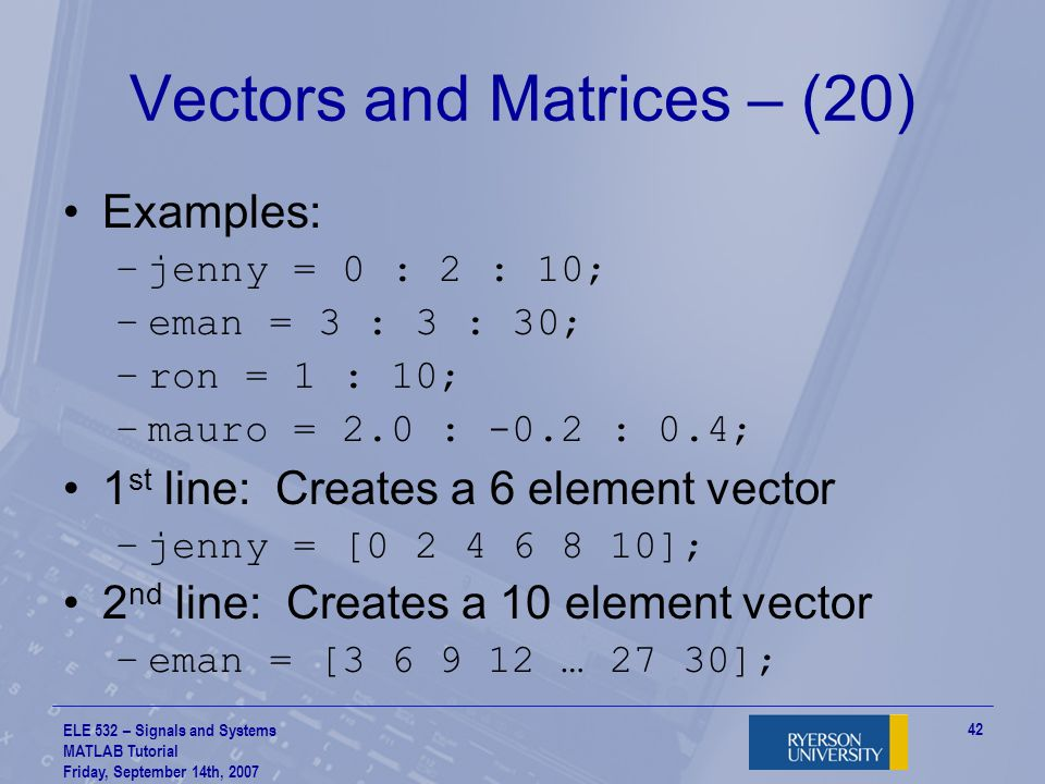 Vectors and Matrices – (20)