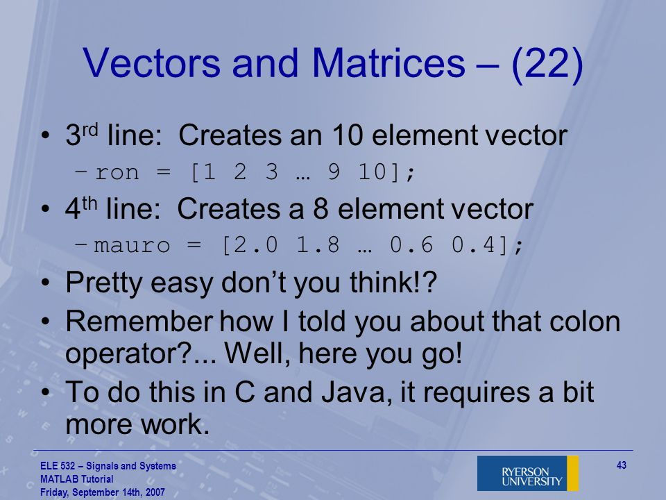 Vectors and Matrices – (22)