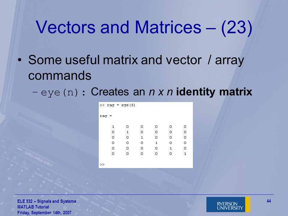 Vectors and Matrices – (23)
