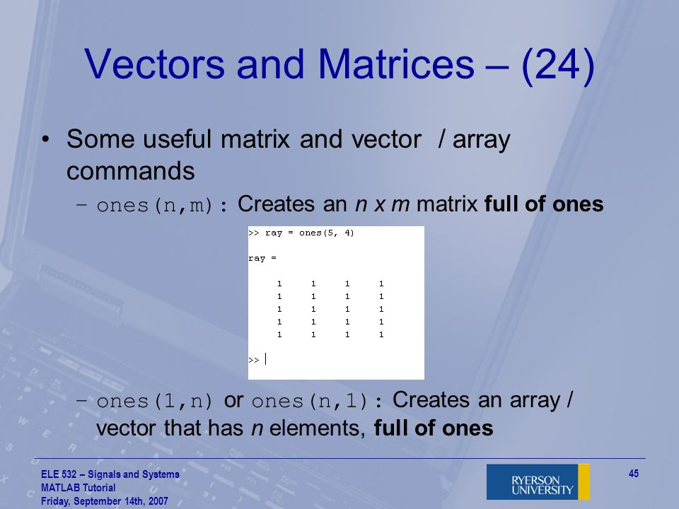 Vectors and Matrices – (24)