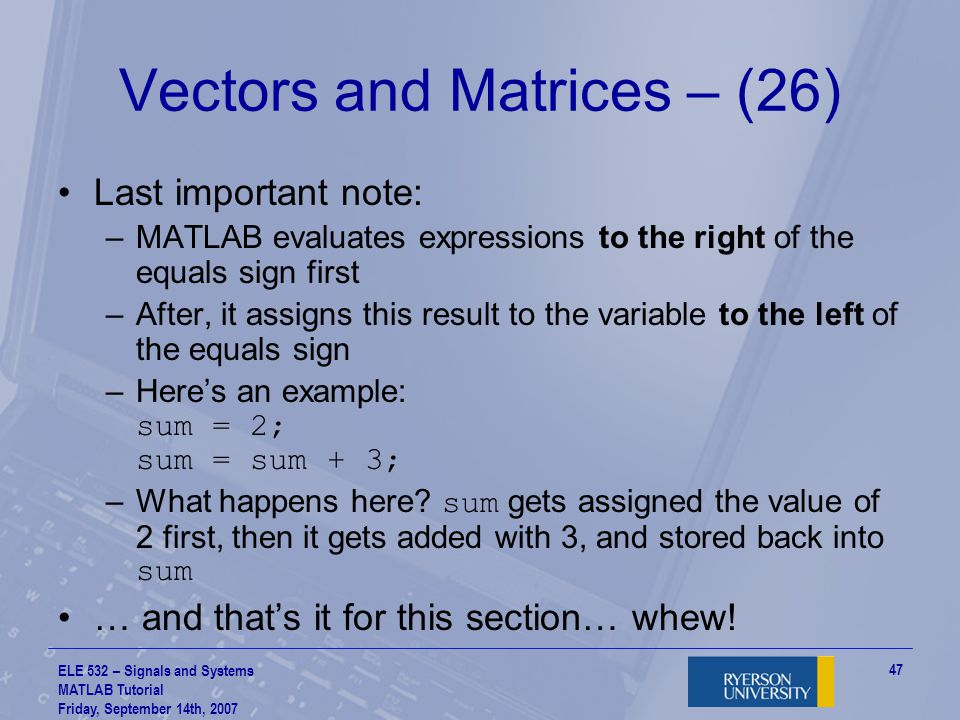 Vectors and Matrices – (26)