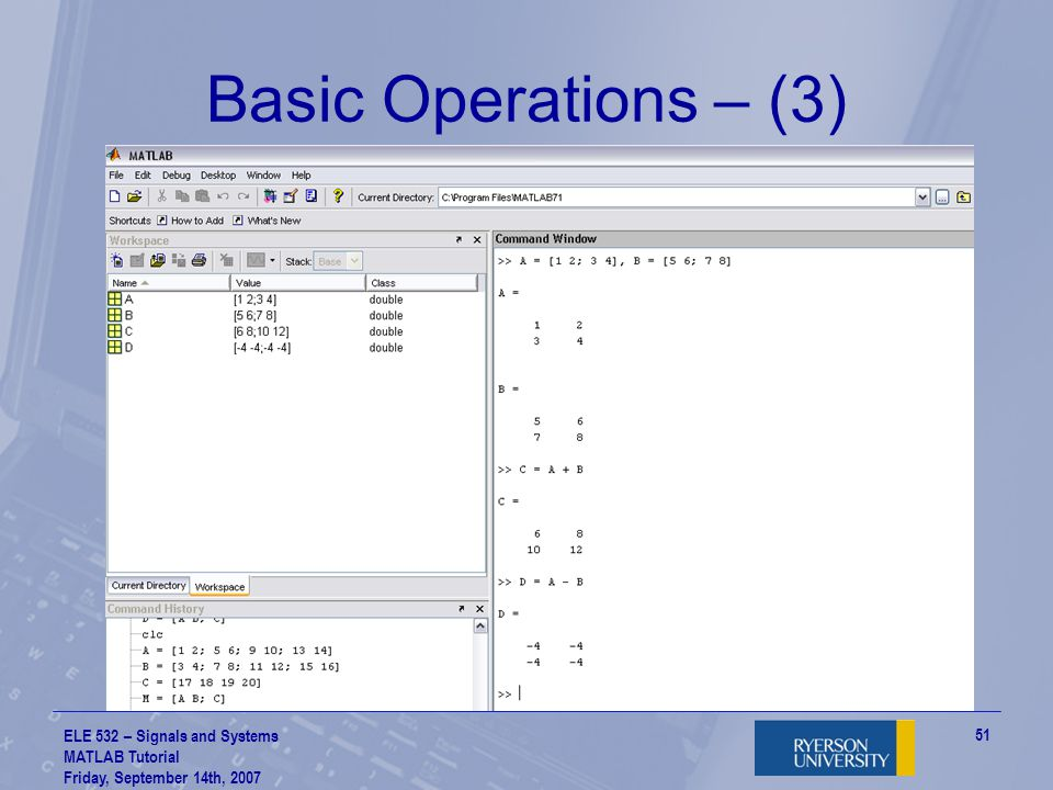 Basic Operations – (3) ELE 532 – Signals and Systems MATLAB Tutorial