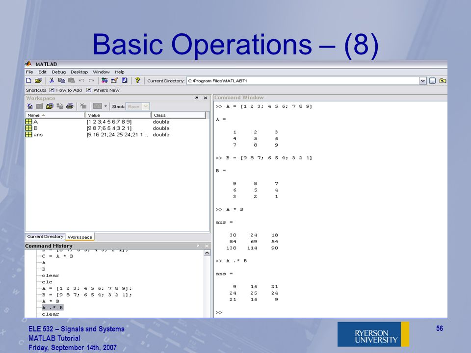 Basic Operations – (8) ELE 532 – Signals and Systems MATLAB Tutorial