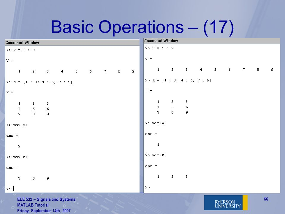Basic Operations – (17) ELE 532 – Signals and Systems MATLAB Tutorial