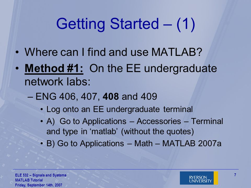 Getting Started – (1) Where can I find and use MATLAB