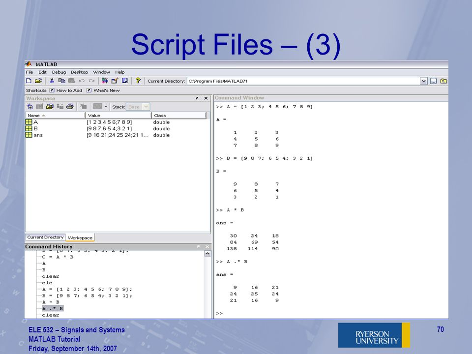 Script Files – (3) ELE 532 – Signals and Systems MATLAB Tutorial