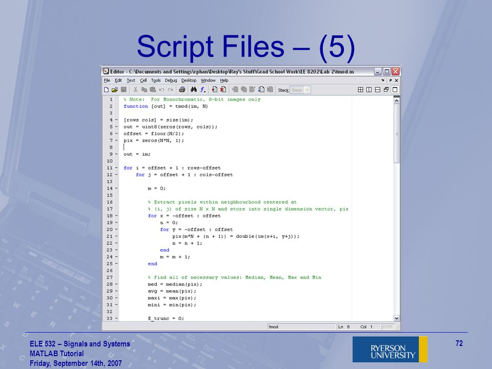 Script Files – (5) ELE 532 – Signals and Systems MATLAB Tutorial