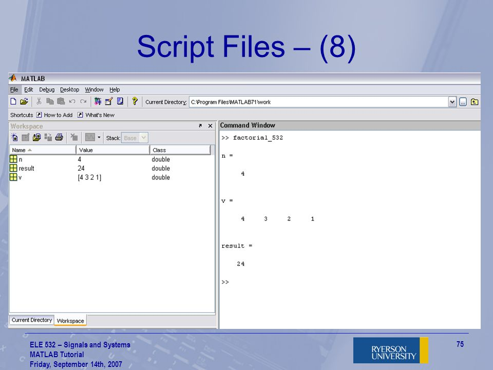 Script Files – (8) ELE 532 – Signals and Systems MATLAB Tutorial