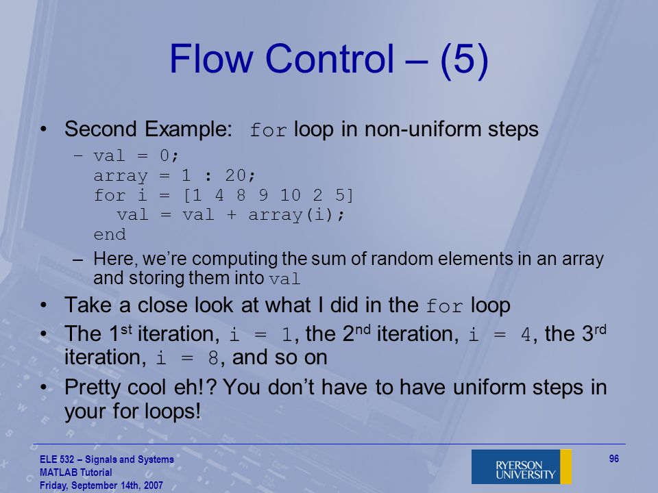 Flow Control – (5) Second Example: for loop in non-uniform steps