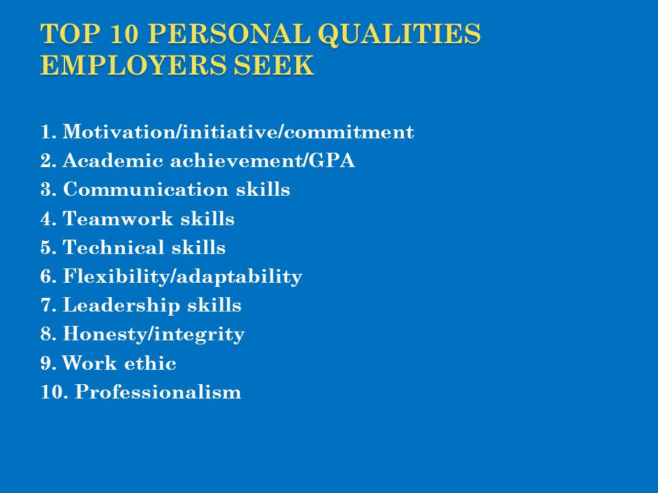 Top 10 Personal Qualities Employers Seek