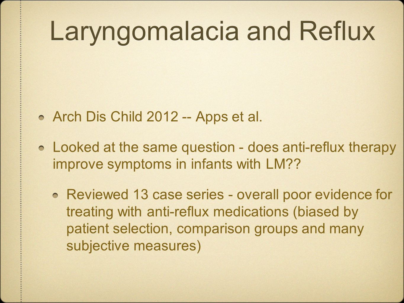 Laryngomalacia and Reflux