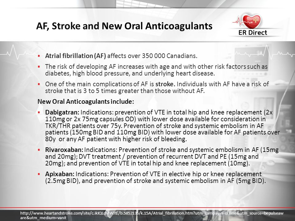 AF, Stroke and New Oral Anticoagulants