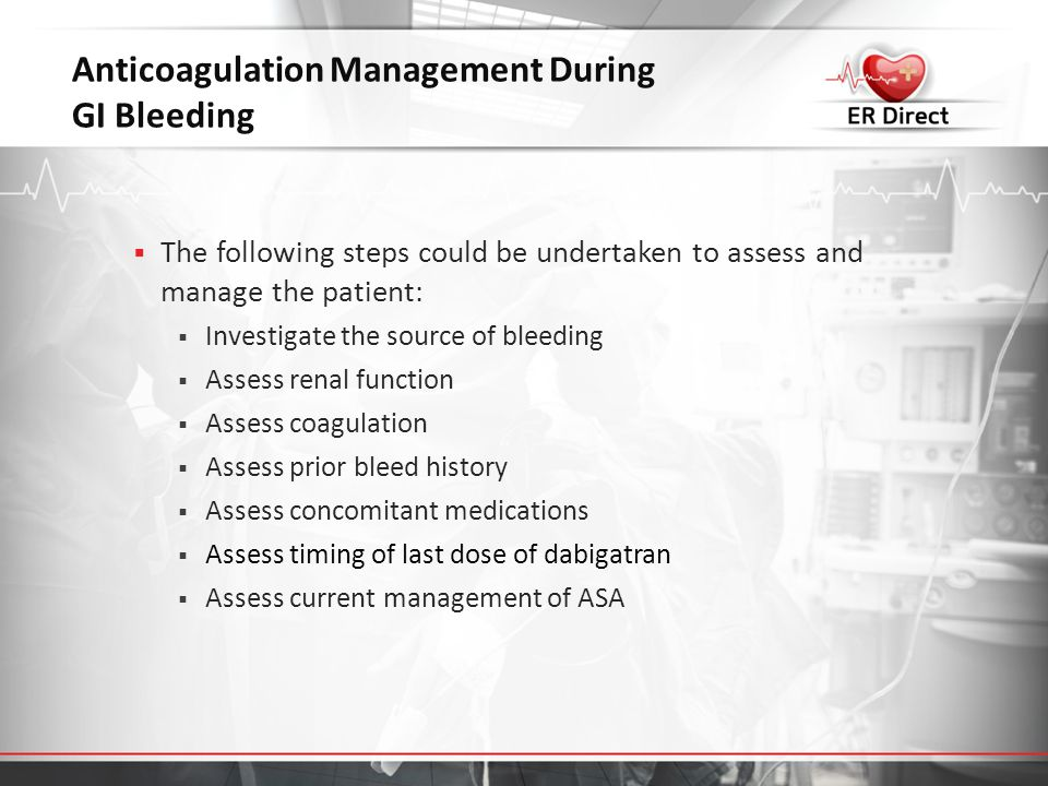 Anticoagulation Management During GI Bleeding