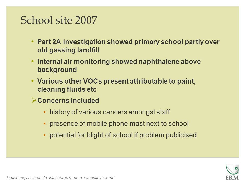 School site 2007 Part 2A investigation showed primary school partly over old gassing landfill.